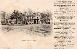 8731. ALGERIE. BLIDA. PLACE D'ARMES. PUBLICITE GRAND HOTEL D'ORIENT. - Blida