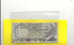 TÜRKIYE CUMHURIYET MERKEZ BANKASI .5 LIRA- BES TÜRK LIRASI . 1970. N° G33 310334 - Turquia