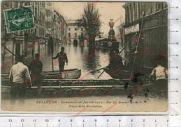 CP - Besançon - Innondations De Janvier 1910 - Rue Des Boucheries Et Place De La Révolution - Besancon