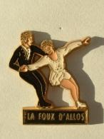 PIN´S PATINAGE ARTISTIQUE - LA FOUX D'ALLOS - Skating (Figure)
