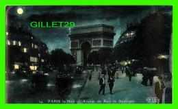 PARIS (75) - LA NUIT, AVENUE DU BOIS DE BOULOGNE - E. L. D. - ÉCRITE EN 1907 - - Paris By Night