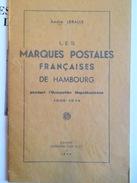 A. LERALLE 1946- MARQUES POSTALES FRANCAISES DE HAMBOURG 1806/1814, BROCHE - LUXE - Oblitérations