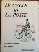 MANGIN & GESLIN - LE CYCLE ET LA POSTE, EDIT. RELIE DE 320 PAGES DE 1988 - Temas