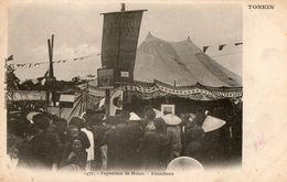 TONKIN - Exposition De Hanoï - Attractions - Viêt-Nam