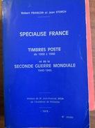 Storch 1975 Specialisé France 1900 Et Seconde Guerre Mondiale 1940 1945 Edit Numeroté 540 Pages - Frankrijk