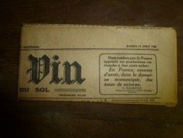 1930  Journal Rare----->   Le Blé, Le Vin  (croquis : AU PAYS DES POIRES Et AU PAYS DES DOLLARS) ; Etc - Newspapers