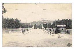 CPA 25 BESANCON Pont De Carnot - Besancon