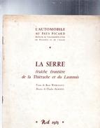 L´Automobile Au Pays Picard.La Serre Fraîche Frontière De La Thiérache Et Du Laonnois.1959 - Picardie - Nord-Pas-de-Calais
