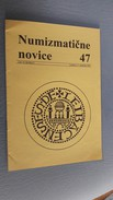 Slovenia Numismatic Bulletin Numizmaticne Novice 47 Ljubljana 2004 - Magazines: Subscriptions