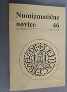 Slovenia Numismatic Bulletin Numizmaticne Novice 46 Ljubljana 2004 - Revistas: Suscripción