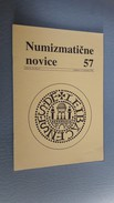 Slovenia Numismatic Bulletin Numizmaticne Novice 57 Ljubljana 2006 - Zeitschriften: Abonnement