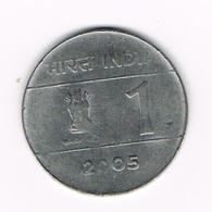 °°° INDIA  1  RUPEE  2005 - Inde