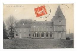 Château De La BARRE  (cpa 03)    -   - L 1 - Andere Gemeenten