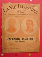 La Vie Illustrée.  Du 25 Mai 1899. Numéro Spécial L'affaire Dreyfus Par L'image. Nombreuses Photos - 1850 - 1899