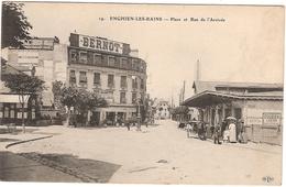 CPA Enghien Les Bains Place Et Rue De L'Arrivée 95 Val D'Oise Bernot - Enghien Les Bains