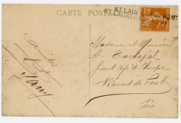 ISERE CP GRIFFE LINEAIRE ST LAURENT DU PONT MISE EN ARRIVEE SUR SEMEUSE NON OBLITERE AU DEPART - 1921-1960: Modern Tijdperk