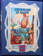 SINDBAD LE MARIN - Collection Rouge Et Bleue - Éditions G.P. - ( 1951 ) - Livres, BD, Revues