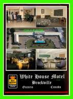 BROCKVILLE, ONTARIO - WHITE HOUSE MOTEL, BEST WESTERN - 5 MULTIVUES - DIMENSION  13X 18 Cm - - Brockville