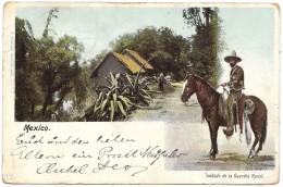 Mexico - Soldado De La Guardia Rural - Granat - Postmark 1902 - Mexico