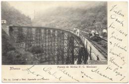 Mexico - Puente De Metlac F C Mexicano - Latapi Y Bert - Postmark 1904 - Mexico