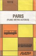 PARIS - PLANS MÉTRO-AUTOBUS  - 1976 - Europe