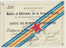 88 - REMIREMONT : Carte De Membre Honoraire De L´association Des Mutilés Et Réformés De La Grande Guerre - 1914-18