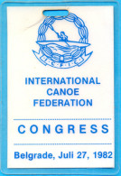 EX.YU. Belgrade. The Int. Canoe Federation Congress. The Participant Pass. - Remo