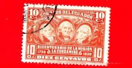ECUADOR - Usato - 1936 - Bicentenario Della Spedizione Scientifica La Condamine - Ulloa, La Condamine E Juan - 10 - Ecuador