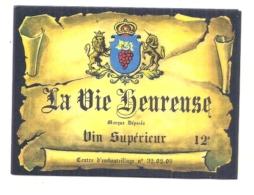 étiquette - Années 1960/ .. La Vie Bien Heureuse Vin Supérieur 12° - Rode Wijn