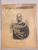 Le Soleil Du Dimanche Humbert 1er Roi D Italie 4 Septembre 1892 Soldat Combattant Militaria Guerre Sous Plastique - Documents Historiques
