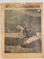 Le Soleil Du Dimanche Concours Hippique 10 Avril 1892 Soldat Combattant Militaria Guerre Sous Plastique - Documents Historiques
