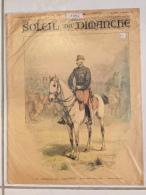 Le Soleil Du Dimanche 09/10/1892 Général De Galliffet Soldat Combattant Militaria Guerre Sous Plastique - Documents Historiques