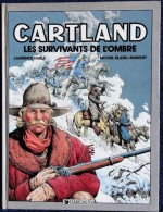 Laurence Harlé / M. Blanc-Dumont - Jonathan CARTLAND - N° 8 - Les Survivants De L'ombre - Dargaud - ( E.O 1987 ) . - Jonathan Cartland