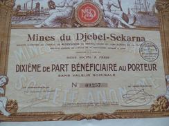 Action Illustrée Mines Du Djebel Sekarna 1/10ème De Part Au Porteur - Miniere