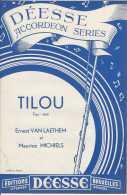 Tilou - Fox-trot - Déesse Accordéon Séries - TBE - Partitions Musicales Anciennes