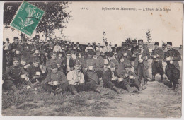 INFANTERIE EN MANOEUVRES - L'HEURE DE LA SOUPE - ECRITE 1909 - 2 SCANS - - Manovre