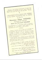 Faire-part De Décès De M. Edgar THOMAS , Docteur Ep. De G. Meunier - SPRIMONT 1900/WASSEIGES 1942 (b196) - Overlijden