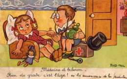 Rob VEL  Medecine Et Biberon,Rien De Grave C´est L´age, Enfants Jouant Au Docteur - Illustrateurs & Photographes