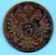 R18/ AUTRICHE / AUSTRIA 3 KREUTZER 1800 - Oostenrijk