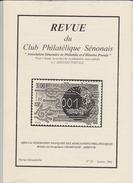 6 Revues Du CLUB PHILATELIQUE DU SENONAIS 2001 à 2003 N° 32 à 37 Et N° 42 - Français (àpd. 1941)