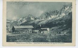 Chemin De Fer Du MONT BLANC - Chalet Hôtel Du Col De Voza Et Les Aiguilles De Chamonix - Chamonix-Mont-Blanc