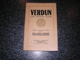 VERDUN Guide Historique Illustré Régionalisme Argonne Poilus Tranchée Guerre 14 18 Fort Douamont Vauquois Souville Vaux - Guerre 1914-18