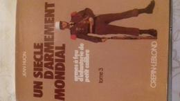 Un Siècle D'Arment Mondial De Jean Huon Tome 3 - Libros