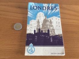 Livret LONDRES (48 Pages) Avec Plans Métro, Ville, Environs; Multiples Photos. 1949 - Europe