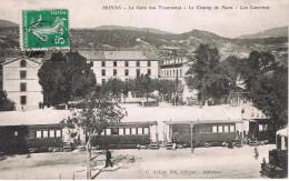 La Gare Des Tramways Le Champ De Mars Les Casernes Carte En Tres Bon état - Privas