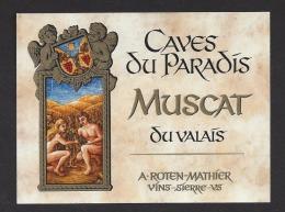 Etiquette De Muscat Du Valais  -  Caves Du Paradis  A. Roten Mathier  à  Sterre  (Suisse)  -  Thème Couple - Parejas