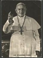 2CT52--  CARTOLINA,FOTO   VATICANO   PAPA  GIOVANNI   XXIII, - Papes