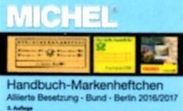 Michel Handbuch Markenhefte All.Post BRD Berlin 2017 Neu 98€ Handbook With Special Carnets Booklets Catalogue Of Germany - Literatur
