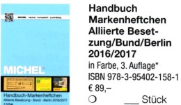 Handbuch Michel Markenhefte All.Post BRD Berlin 2017 Neu 98€ Handbook With Special Carnets Booklets Catalogue Of Germany - Badges