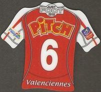 Just Foot – 2010 - Valenciennes – 6 – Pitch - Publicitaires
